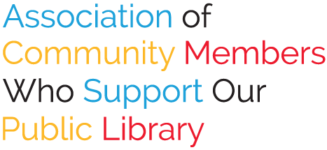 Association of Community Members Who Support Our Public Library