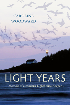Light Years: Memoir of a Modern Lighthouse Keeper