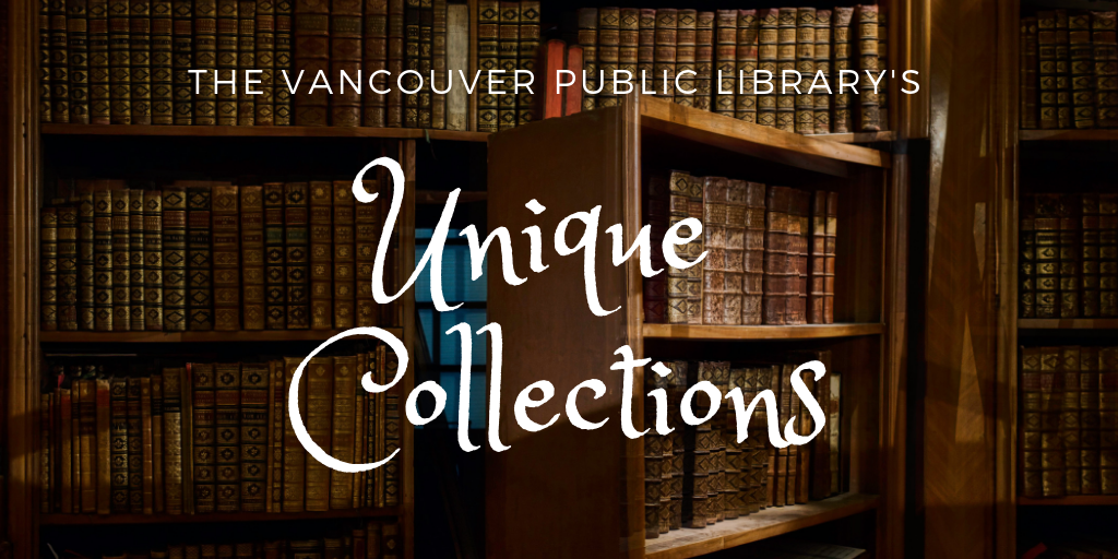 The VPL's Unique Collections