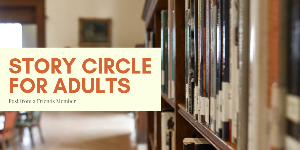 A Visit With Story Circle for Adults
