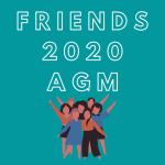 Friends 2020 Annual General Meeting