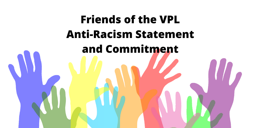 Friends of the VPL Anti-Racism Statement and Commitment