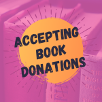 Accepting book donations again!